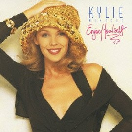 Kylie Minogue - Enjoy Yourself - Original Recording Remastered