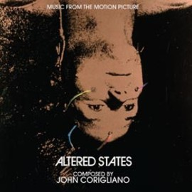 John Corigliano - Altered States: Music From The Motion Picture