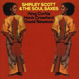 Shirley Scott - Shirley Scott & Soul Saxes