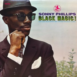 Sonny Phillips - BLACK MAGIC!