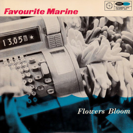 Favourite Marine - Flowers Bloom e.p