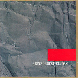 Steely Dan - A Decade Of Steely Dan / Steely Dan