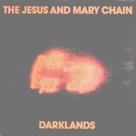 """The Jesus And Mary Chain - Darklands (12"""", Gat)"""