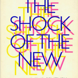 Robert Hughes - The Shock of the New: Art and the Century of Change