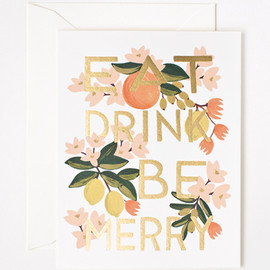Rifle Paper co. - Eat Drink & Be Merry Card