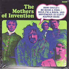 The Mothers of Invention - How Could I Be Such a Fool? / Help, I'm a Rock 3rd Movement (7inch)