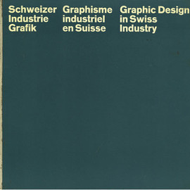 Hans Neuburg - Schweizer Industrie Grafik / Graphisme Industriel En Suisse / Graphic Design in Swiss Industry