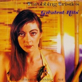 Throbbing Gristle - Greatest Hits