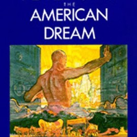 Roland Marchand - Advertising the American Dream: Making Way for Modernity, 1920-1940