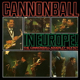 Cannonball Adderley - Cannonball in Europe