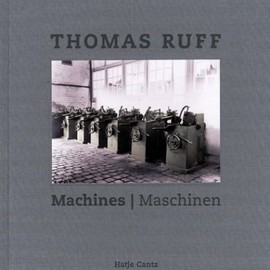 Thomas Ruff: - Machines/Maschinen