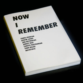 Todd Jordan, and more. - NOW I REMEMBER