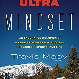 Travis Macy - The Ultra Mindset