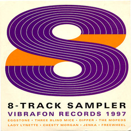 Various Artists - 8-Tracks Sampler: Vibrafon Records 1997