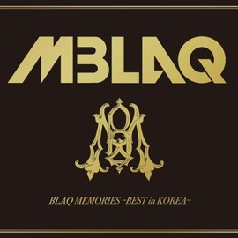 MBLAQ - BLAQ MEMORIES-BEST in KOREA-(初回生産限定盤A)(DVD付)