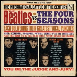 THE BEATLES, THE FOUR SEASONS - THE BEATLES vs THE FOUR SEASONS