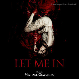 Michael Giacchino - Let Me In: Original Motion Picture Soundtrack