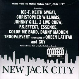 ICE-T ,GUY,QUEEN LATIFAH - New Jack City: Music From The Motion Picture
