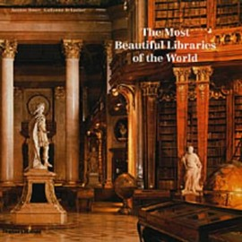 Guillaume de Laubier - The Most Beautiful Libraries of the World