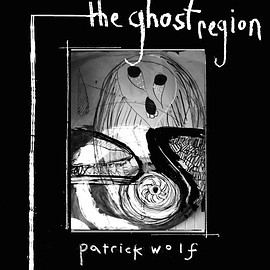 Patrick Wolf - The Ghotst Region