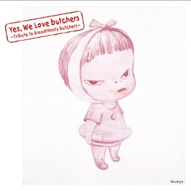 Various Artists - Yes, We Love butchers ~Tribute to bloodthirsty butchers~ Mumps
