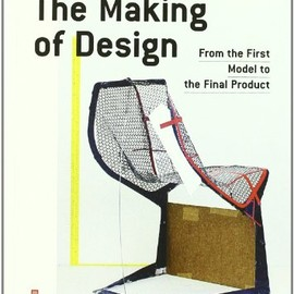 Gerrit Terstiege - The Making of Design: From the First Model to the Final Product