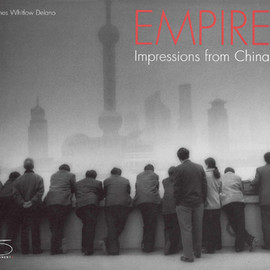 James Whitlow Delano - Empire: Impressions of China
