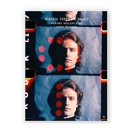 Gerard Malanga and Andy Warhol - Screen Tests / A Diary - Reprinted Edition