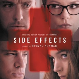 Thomas Newman - Side Effects: Original Motion Picture Soundtrack