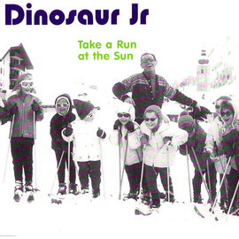Dinosaur Jr. - Take A Run At The Sun
