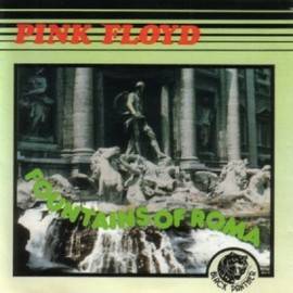 Pink Floyd - Fountains of Roma - BPCD 033