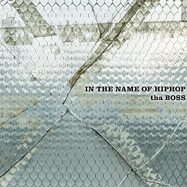 tha BOSS - IN THE NAME OF HIPHOP (2CD生産限定盤)