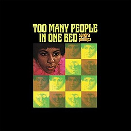 Sandra Phillips - Too Many People In One Bed
