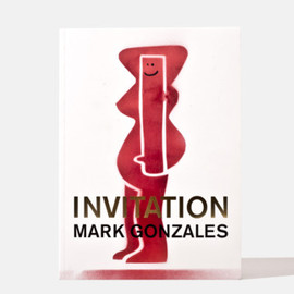 Mark Gonzales - Invitation