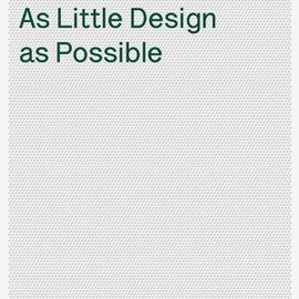 Dieter Rams - As Little Design As Possible