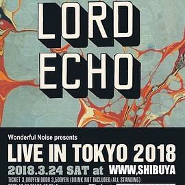 Lord Echo - Live at WWW TOKYO