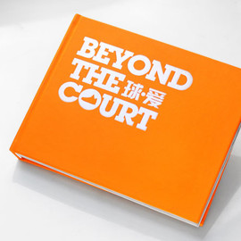 Beyond The Court 球愛 by Size Magazine - Beyond The Court 球愛 by Size Magazine