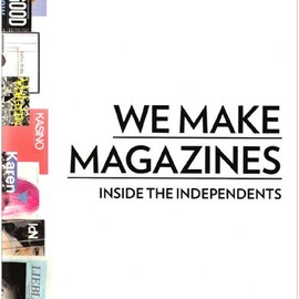 Andrew Losowsky - We Make Magazines: Inside the Independents