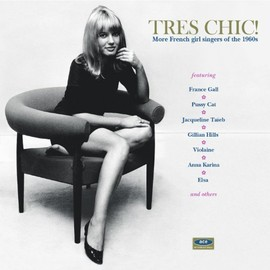 Various Artists - Tres Chic! - More French Girl Singers Of The 1960s