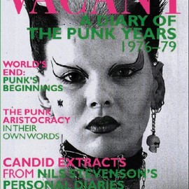 Nils Stevenson - Vacant: A Diary of the Punk Years 1976-1979
