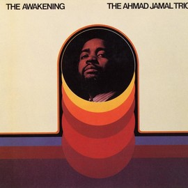 THE AHMAD JAMAL TRIO - THE AWAKENING
