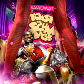 Kanye West - Toast To The Scumbags