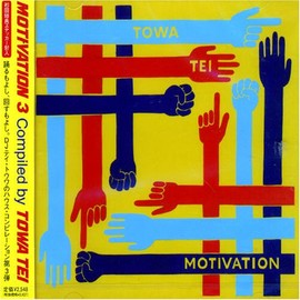 TOWA TEI - MOTIVATION3 compiled by TOWA TEI