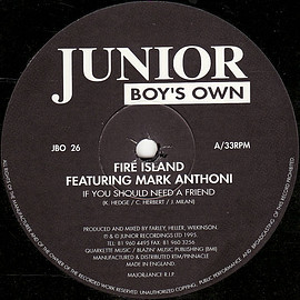 Fire Island Featuring Mark Anthoni - If You Should Need A Friend