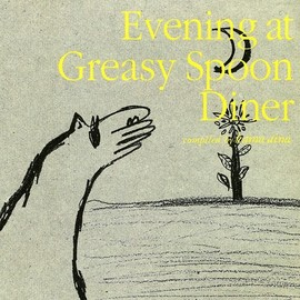 Various Artists - Evening at Greasy Spoon Diner 安食堂の夜