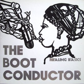 DJ KIYO - THE BOOT CONDUCTOR HEALING BASICS