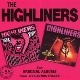 The highliners - Bound for Glory/Spank-O-Matic