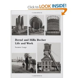 Susanne Lange - Bernd and Hilla Becher: Life and Work