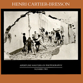 Henri Cartier-Bresson - Henri Cartier-Bresson (Aperture Masters of Photography Series)