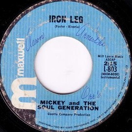 Mickey And The Soul Generation - Iron Leg / Chocolate